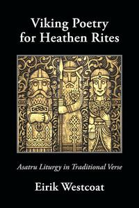 Viking Poetry for Heathen Rites