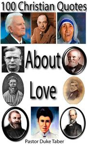 100 Christian Quotes About Love