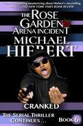Cranked (The Rose Garden Arena Incident, Book 6)