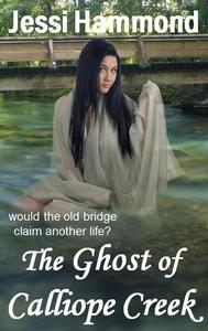 The Ghost of Calliope Creek