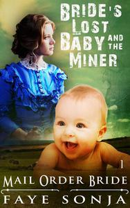 Mail Order Bride: CLEAN Western Historical Romance : The Bride's Lost Baby & The Miner