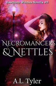 Necromancers & Nettles