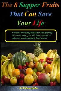 The 8 Supper Fruits That Can Save Your Life