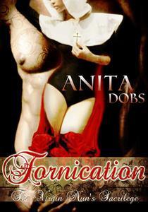 Fornication (The Virgin Nun's Sacrilege)
