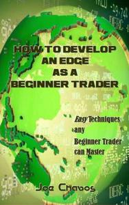 How to Develop an Edge as a Beginner Trader