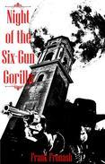 Night of the Six-Gun Gorilla