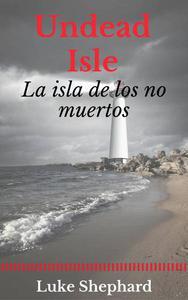 Undead Isle: la isla de los no muertos