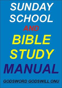 Sunday School and Bible Study Manual