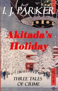 Akitada's Holiday