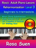 Rosa's Adult Piano Lessons - Piano Reharmonization Level 3 - Beginners to Intermediate