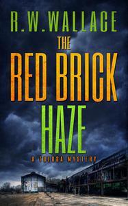 The Red Brick Haze