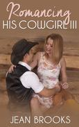 Romancing His Cowgirl: 3