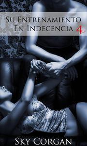 Su Entrenamiento En Indecencia 4