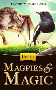 Magpies and Magic