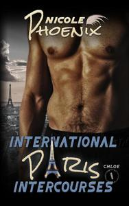 International Intercourses - Paris (Chloe pt 1)