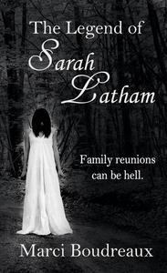 The Legend of Sarah Latham