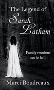 The Legend of Sarah Latham