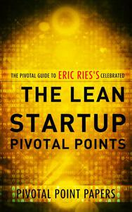 The Lean Startup Pivotal Points