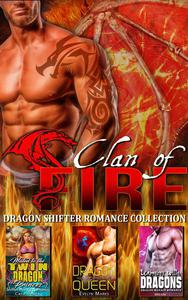 Clan of Fire : Dragon Shifter Romance Collection
