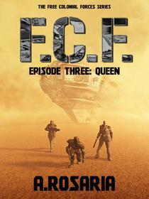 F.C.F. Episode Three (Queen)
