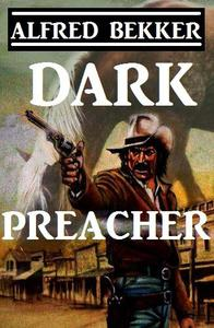 Dark Preacher