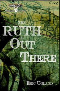 The Ruth Is Out There