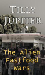 The Alien Fast Food Wars