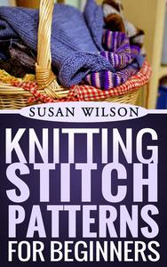 Knitting Stitch Patterns For Beginners