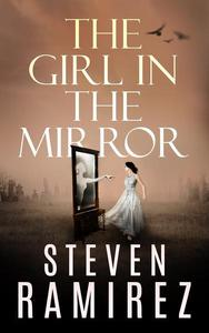The Girl in the Mirror: A Sarah Greene Supernatural Mystery