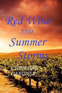 Red Wine and Summer Storms