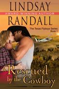 Rescued by the Cowboy (The Texas Flyboys Series, Book 1)