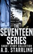 The Seventeen Series Short Story Collection (Seventeen Series Short Stories #1-3)