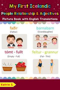 My First Icelandic People, Relationships & Adjectives Picture Book with English Translations