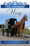 The Narrow Way: Amish Romance