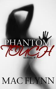 Phantom Touch #1