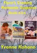 Flynn's Crossing Romantic Suspense Books 4-5-6