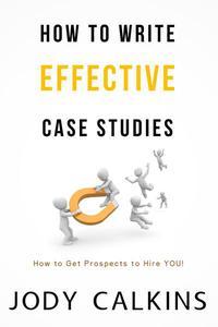 How to Write Effective Case Studies