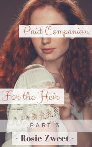 Paid Companion: For the Heir (Part 3)