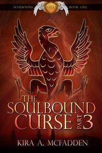 The Soulbound Curse – Part 3