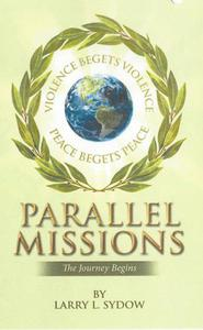 Parallel Missions-The Journey Begins