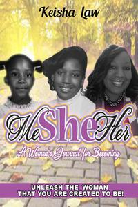 Me She Her: A Women's Journal For Becoming