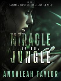 Miracle in the Jungle