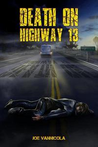 Death on Highway 13