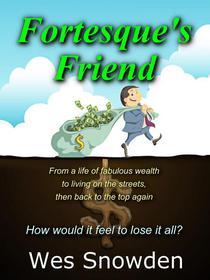 Fortesque's Friend
