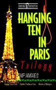 Hanging Ten in Paris Trilogy