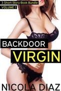 Backdoor Virgins Volume 1 - 3 Short Story Book Bundle