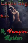 A Vampire Maiden: Book Five
