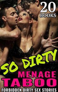 So Dirty Taboo Menage - 20 Books
