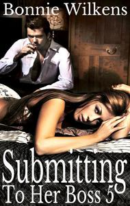 Submitting To Her Boss 5