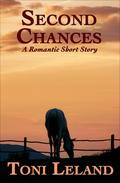 Second Chances - a romantic short story